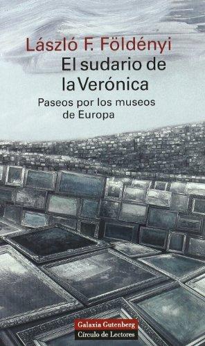 El sudario de la veronica/ Veronica's Shroud por Laszlo F. Foldenyi