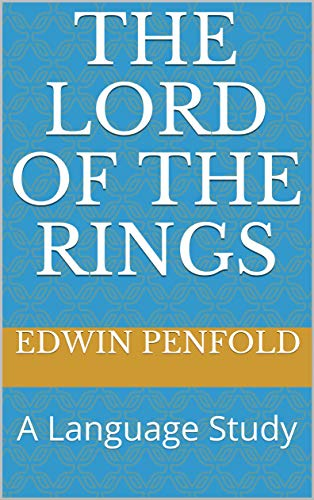 The Lord of the Rings: A Language Study (English Edition) eBook ...