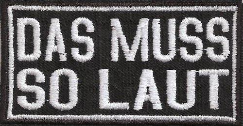 DAS MUSS SO LAUT, Heavy Metal, Rocker Punk, Beat Box Musik Aufnäher Patch