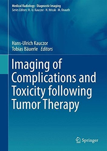 Imaging of Complications and Toxicity following Tumor Therapy (Medical Radiology) (2015-11-10)