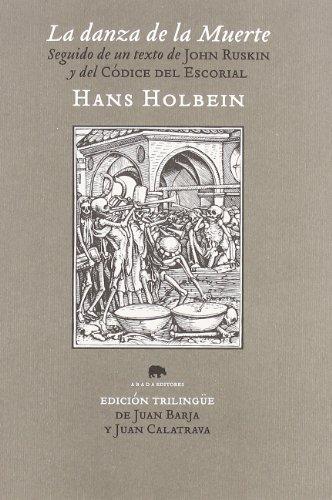 Danza De La Muerte,La (Voces) por Hans Holbein