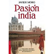 Pasion india (Spanish Edition) by Javier Moro (2010-10-01)