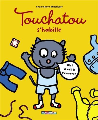Touchatou s'habille