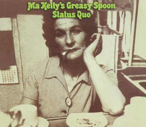 Status Quo: Ma Kelly's Greasy Spoon (Deluxe Edition) (Audio CD)