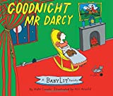 Goodnight Mr. Darcy: A Babylit Parody