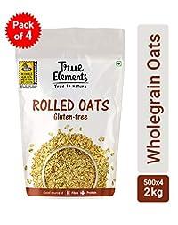 True Elements Rolled Oats, Gluten Free Oats, 2kg (Pack of 4, 500 * 4)