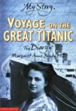 My Story: Voyage On The Great Titanic: The Diary of Margaret Anne Brady, 1912