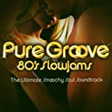 Pure Groove 80'S Slow Jams
