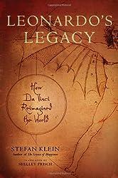 Leonardo's Legacy by Stefan Klein (2010-05-06)