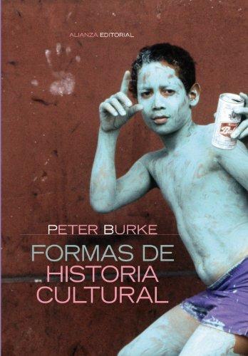 Formas De Historia Cultural/cultural History Forms (Alianza Ensayo) by Peter Burke (2006-05-17)