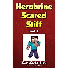 Herobrine Scared Stiff: Herobrine's Wacky Adventures Book 2 (An Unofficial Minecraft Book) (English Edition)