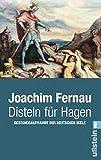 Disteln für Hagen: Bestandsaufnahme der deutschen Seele - Joachim Fernau