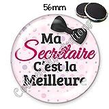 Magnet 56mm Ma secrétaire c'est la meilleure aimant frigo idée cadeau anniversaire noël divers thèmes famille médical école amour...