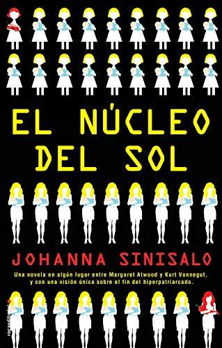 El núcleo del sol (Novela) eBook: Sinisalo, Johanna, Tejera, David ...