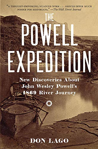 The Powell Expedition: New Discoveries about John Wesley Powell's 1869 River Journey