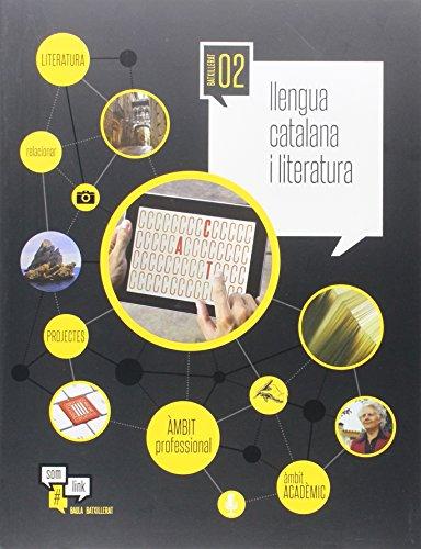 Llengua catalana i literatura 2n Batxillerat LA Som Link (Projecte Som Link) - 9788447932375 por Jaume Pallarols i Rusca