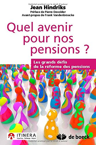 Quel avenir pour nos pensions : Les grands dfis de la rforme des pensions