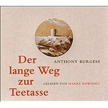 Der lange Weg zur Teetasse. 3 CD