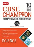 10 Years (2008-17) Solved Papers CBSE Champion Chapterwise-Topicwise - Science