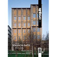 SERGISON BATES ARCHITECTS, 2004 / 2016 (EL CROQUIS, Band 187)