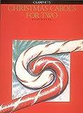 Christmas Carols for Two: Clarinet