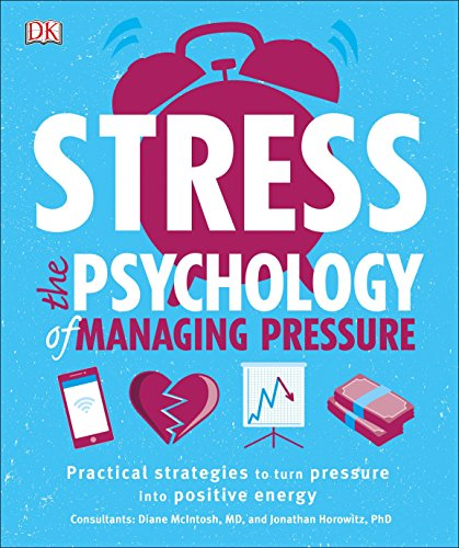 Read Stress The Psychology Of Managing Pressure Online Book By DK Full Supports All Version Your Device Includes PDF EPub And Kindle