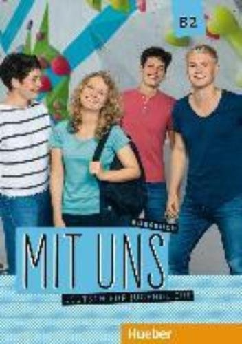 Mit uns B2: Deutsch für Jugendliche.Deutsch als Fremdsprache / Kursbuch