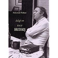 Dialoghi con Iosif Brodskij