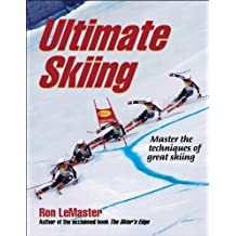 Ultimate Skiing by Ron LeMaster (2009-10-13)