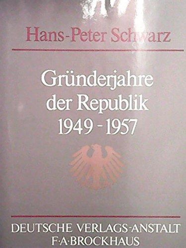 Die Ära Adenauer. Gründerjahre der Republik 1949-1957, Bd 2
