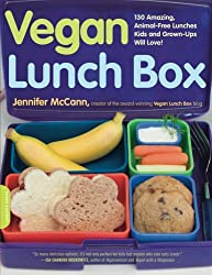 Vegan Lunch Box: 130 Amazing, Animal-Free Lunches Kids and Grown-Ups Will Love!: 130 Amazing, Animal-free Lunches Kids and Grown-ups Will Love!