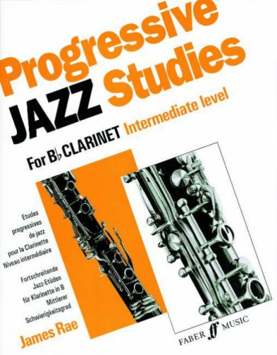 Progressive Jazz Studies for B-Flat Clarinet, Intermediate Level/Etudes Progressives de Jazz Pour Clarinette - Niveau Intermediaire/Fortschreitende Ja (Faber Edition)