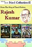 Rajesh Kumar 3-in-1 Collection II: 1 Mella-Varum-Pugumbum 2 Oru-Kakithapoovum-Sila-Pattampoochikalum 3 Oru-Kal-Suvadu-Thodarkirathu (Tamil Edition)