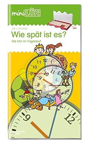 Welch Uhr (miniLÜK: Wie spät ist es?: Die Uhr im Tageslauf)