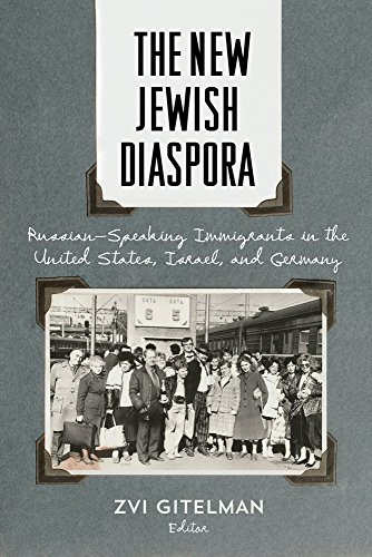 New Jewish Diaspora: Russian-Speaking Immigrants in the United States, Israel, and Germany