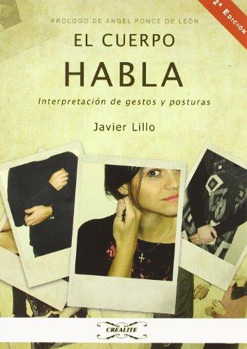 Cuerpo habla, el por Javier Lillo