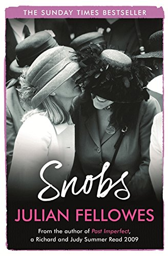 snobs-a-wildly-funny-novel-about-aristocrats-and-social-climbers-a-novel