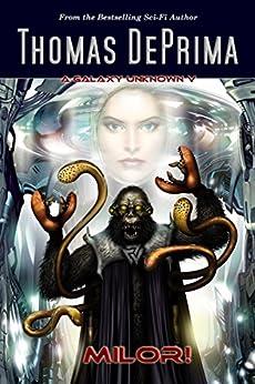 Milor! (A Galaxy Unknown Book 5) (English Edition) par [DePrima, Thomas]