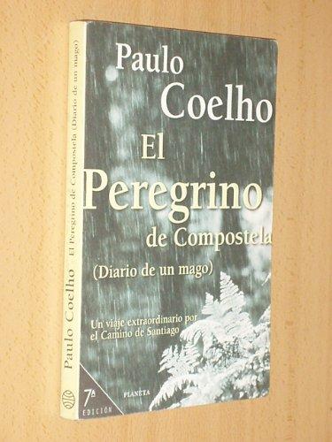 EL PEREGRINO DE COMPOSTELA. (DIARIO DE UN MAGO).