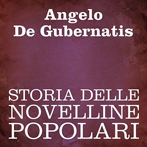 Storia delle novelline popolari   Angelo De Gubernatis