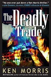 The Deadly Trade: A Novel
