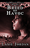 Breed of Havoc (The Breed Chronicles Book 3)