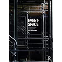 Event-Space: Theatre Architecture and the Historical Avant-Garde