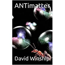 ANTimatter (The Voyager Series Book 3)