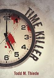Time Killer (Max Larkin Detective Series Book 1)