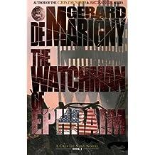 The Watchman of Ephraim: Volume 1
