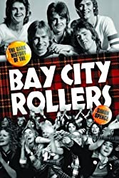 When the Screaming Stops: The Dark History of the Bay City Rollers by Simon Spence (2016-08-30)