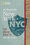 styleguide New York (National Geographic Styleguide) - Sibella Court