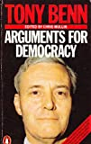 Arguments for Democracy by Tony Benn front cover