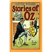 Little Wizard Stories of Oz (English Edition)